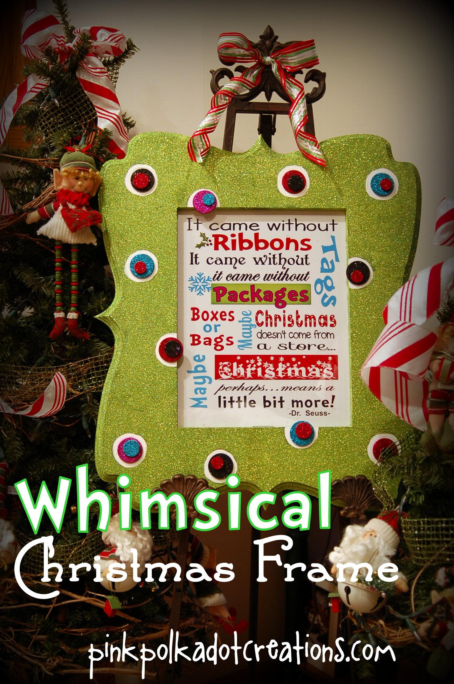 Whimsical Christmas Frame and Free Printables! - Pink Polka Dot ...