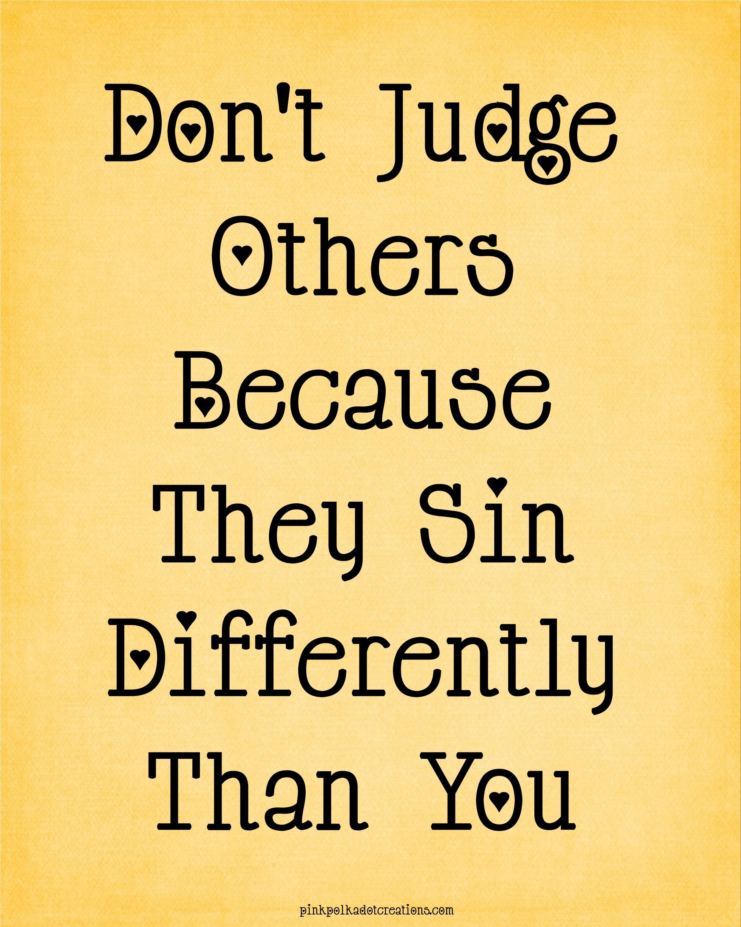 Quotes Don T Judge: Thoughts-010-Don't-judge-others