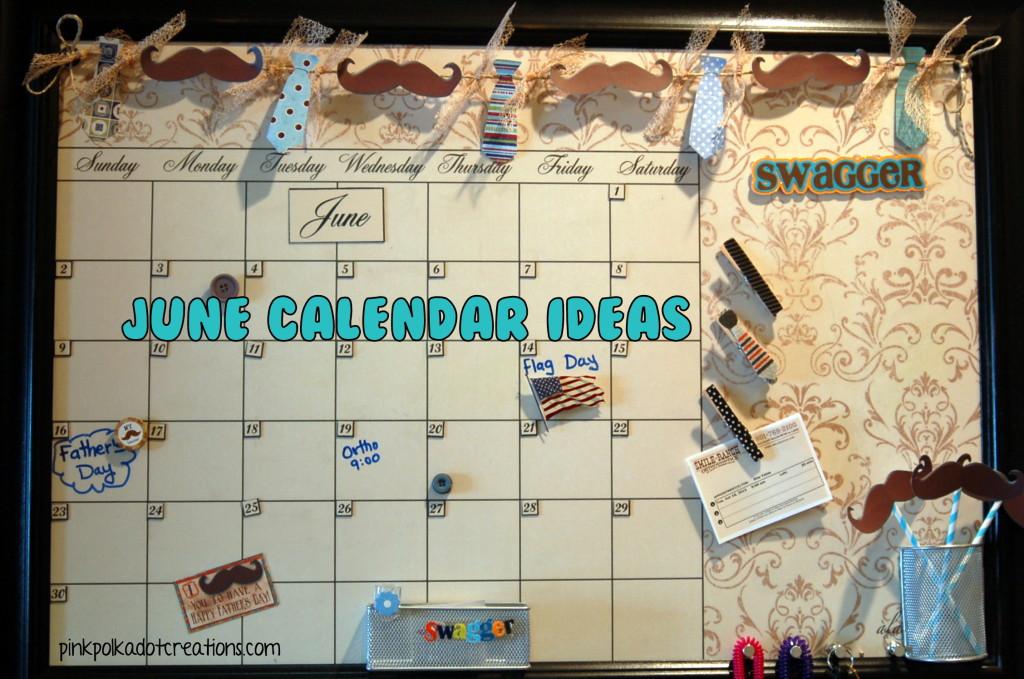 Calendar Ideas For June : June calendar ideas pink polka dot creations
