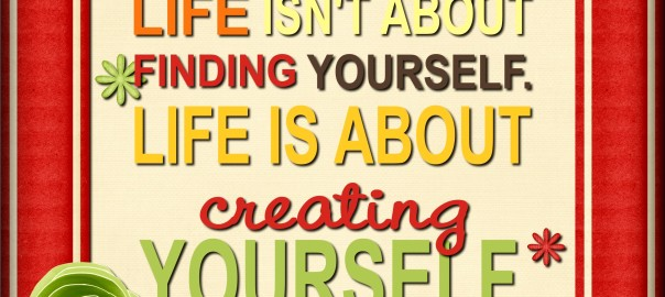 Life-isn't-about-finding-yourself