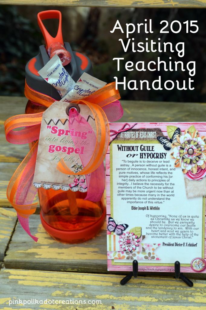 April 2015 Visiting teaching handout