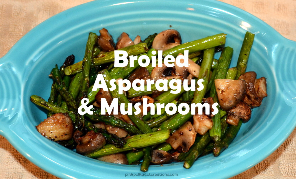 broiled asparagus and mushrooms