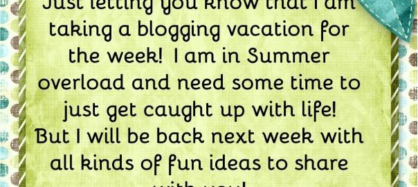 Blogging-vacation
