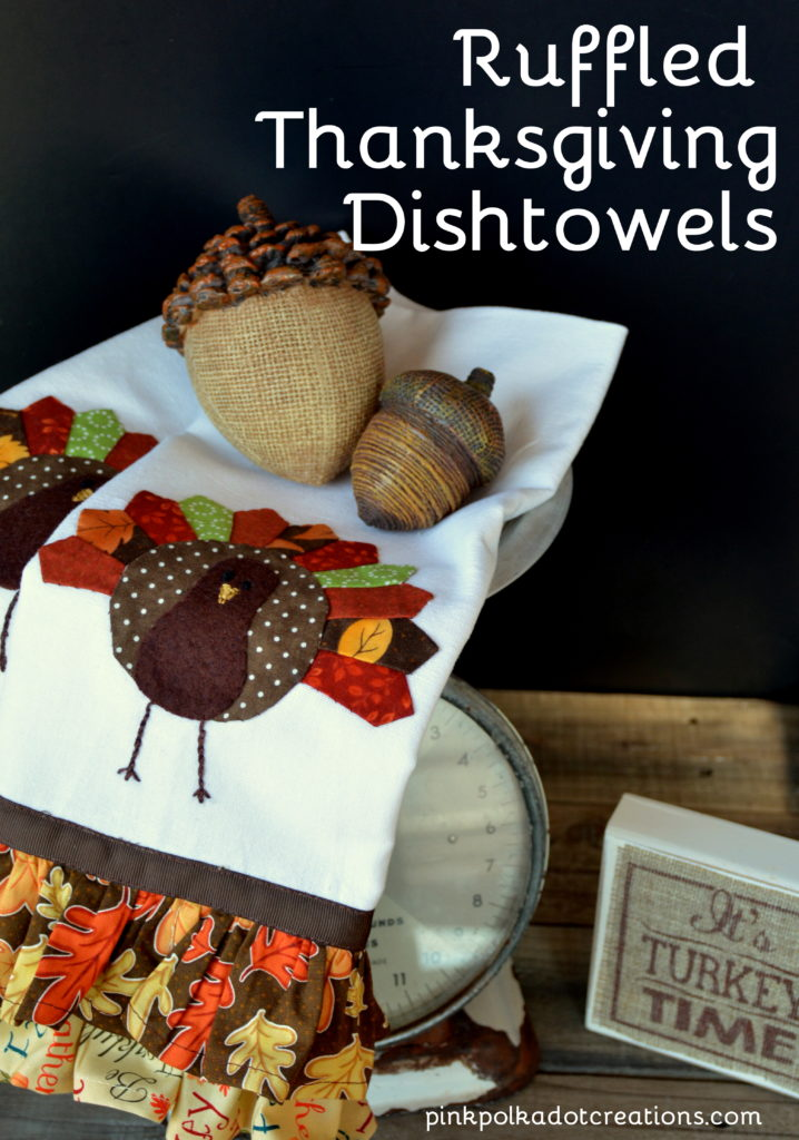 Ruffled Thanksgiving dishtowels
