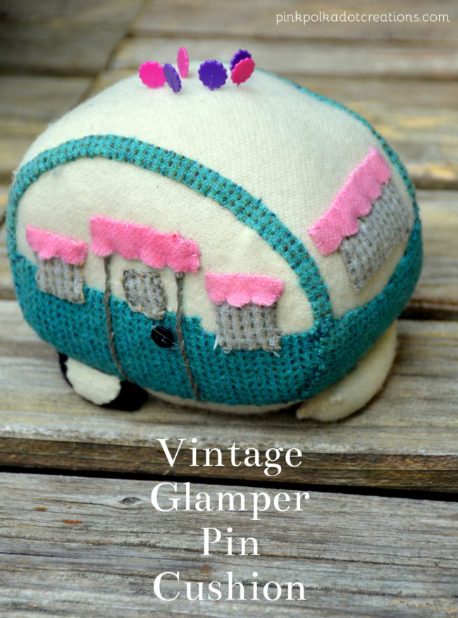 vintage glamper pin cushion