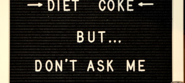 letter board love- diet coke