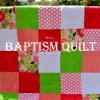 Minky Baptism Quilt