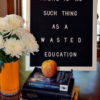 Letter Board Education Quote